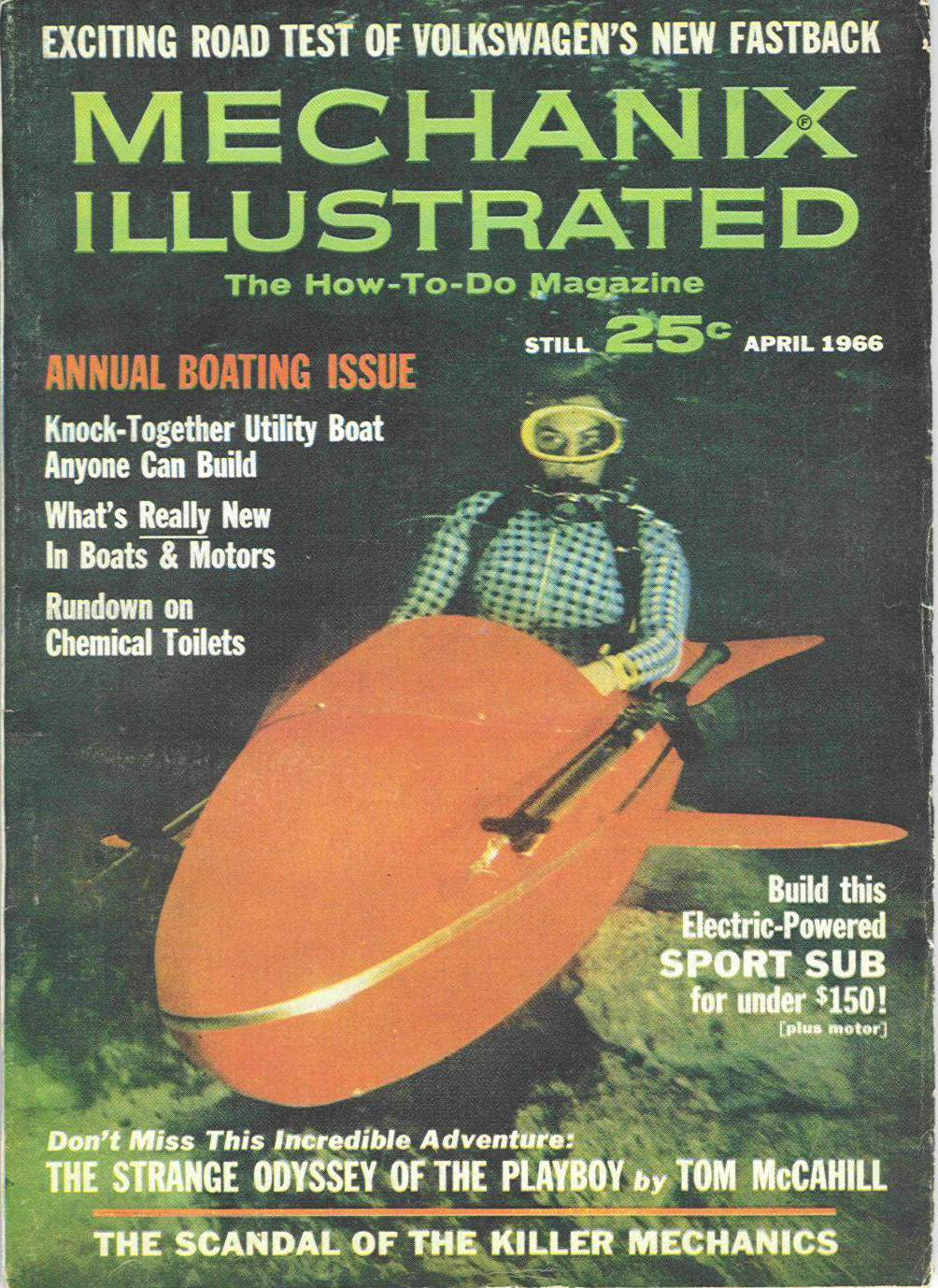 Mechanix Illustrated: Build Your Own Sport Submarine - April 1966